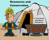 Resources and Conservation- A Third Grade SmartBoard Introduction