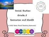 Resources and Wealth - Grade 5 Social Studies
