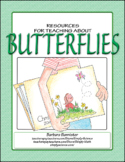 Butterflies: Activities, Writing, Puzzles, a Word Wall, Math, Art, and More
