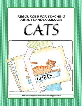 Resources for Teaching about Land Mammals, Cats