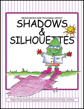 Resources for Teaching about Shadows and Silhouettes