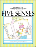 Resources for Teaching about the Five Senses