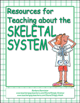 Resources for Teaching about the Skeletal System