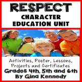 Respect Character Education Unit,No-Prep Lessons, Activities and Projects