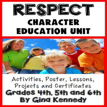 Respect Character Education Unit,No-Prep Lessons, Activiti