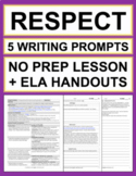 Respect Activities   5 Writing Prompts