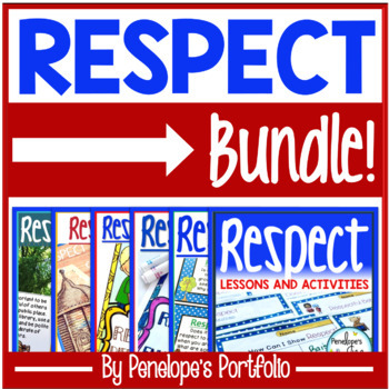 Respect BUNDLE:  All Respect Activities and Lessons
