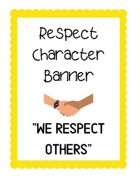 Respect Banner - Character Education