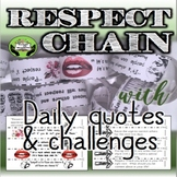SEL Character Education- Respect Chain: Daily Quotes & Challenges