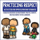 Respect: Character Education Activities for Upper Elementa