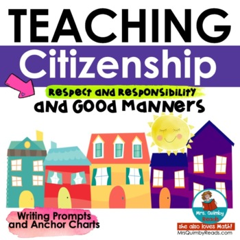 Respect & Citizenship -Writing Prompts & Anchor Charts