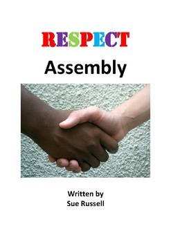 Respect Class Play or Assembly