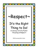 RESPECT: It's the Right Thing to Do!