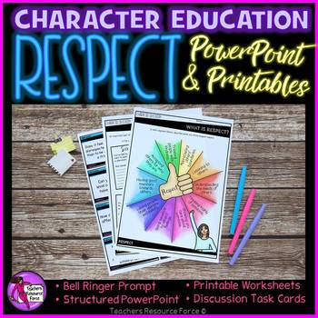 Respect Lesson: Character Education (PowerPoint, Task Cards & Printables)