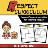 Respect (Lesson Plans + Worksheets) | Character Education
