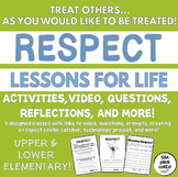 Respect Lessons For Life - Activities, Video, Reflections