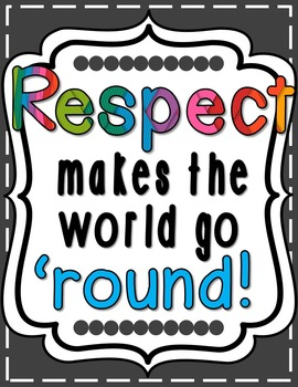 Respect Makes the World Go 'Round Poster - Bright & Cheery