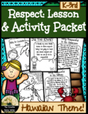 Respect Lesson & Activity Packet {Hawaii Theme}
