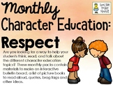 Respect - Monthly Character Education Pack