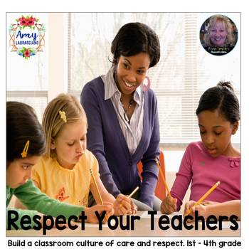 Respect My Teacher - Building a Classroom Culture of Care and Respect