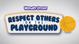 Respect Others on the Playground Grade 2
