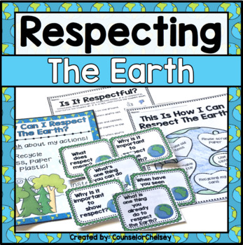 Earth Day Activities - Respecting the Earth