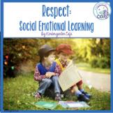 Respect: Social Emotional Learning
