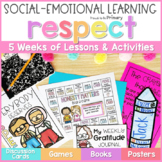 Respect & Gratitude - Social Emotional Learning & Character Education Curriculum