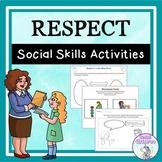 Respect - Social Skills Activities
