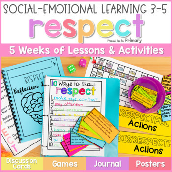 Respect Unit - 3-5 Social Emotional Learning & Character Education