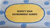 Respect Your Environment Always - Australian Aboriginal Dr