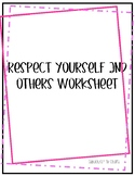 Respect Yourself and Others
