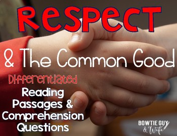 Respect and the Common Good Differentiated Leveled Texts