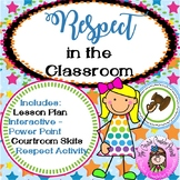 Respect in the Classroom Social Emotional Learning & Character Education Lesson