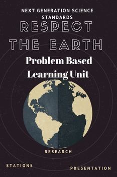 Science - NGSS Science PBL - Earth Day