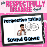 Respectful Disagreements Perspective Taking Digital Sound