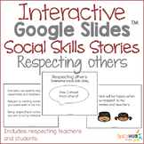 Respecting Others - Interactive Google Slides Social Skills Story