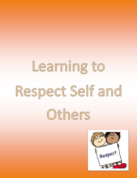 Respecting Self and Others