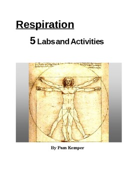 Respiration - Labs and Activities
