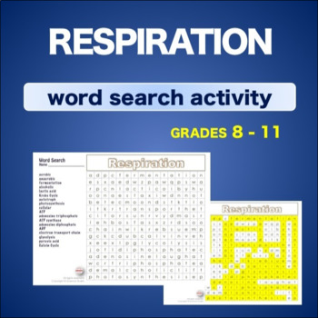 Respiration * WordSearch * Vocabulary* Warm Up * Bell Ringer *