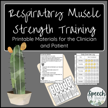 Respiratory Muscle Strength Training for Adult Speech Therapy