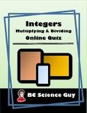 Integers – Multiplying & Dividing: Online Quiz