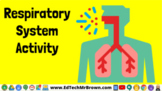 Respiratory System Google Slides Activity for Google Classroom