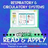 Respiratory and Circulatory Systems DIGITAL Read & Apply