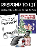 Respond To Lit: If You Take A Mouse To The Movies Graphic