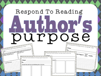 Respond to Reading: Author's Purpose