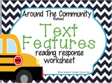 Respond to Reading: Text Features