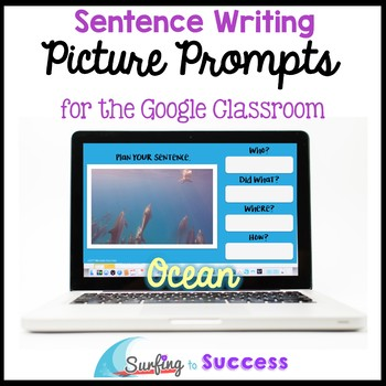 Respond to a Picture Prompt Ocean Sentence Writing for the Google Classroom