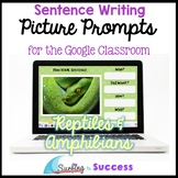 Respond to Pictures REPTILES & AMPHIBIANS Sentence Writing