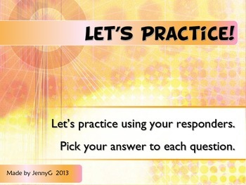 Responders/Clickers Practice Lesson by JennyG